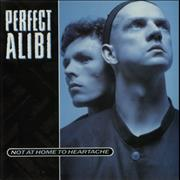 Click here for more info about 'Perfect Alibi - Not At Home To Heartache'