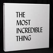Click here for more info about 'The Most Incredible Thing - Vinyl Factory - Autographed'
