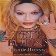 Click here for more info about 'Pete Burns - Freak Unique'