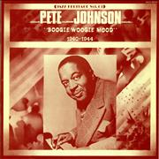 Click here for more info about 'Pete Johnson - Boogie Woogie Mood 1940-1944'