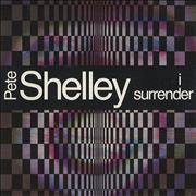 Click here for more info about 'Pete Shelley - I Surrender'