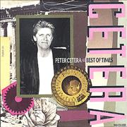 Click here for more info about 'Peter Cetera - Best Of Times'