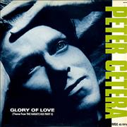 Click here for more info about 'Peter Cetera - Glory Of Love'
