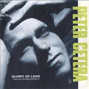Click here for more info about 'Peter Cetera - Glory Of Love - P/S'