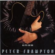 Click here for more info about 'Peter Frampton - All Eyes On You'