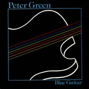 Click here for more info about 'Peter Green - Blue Guitar - Blue Vinyl'