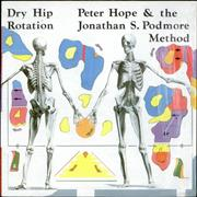 Click here for more info about 'Peter Hope & The Jonathan S. Podmore Method - Dry Hip Rotation'