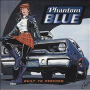 Click here for more info about 'Phantom Blue - Built To Perform'