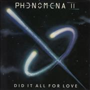 Click here for more info about 'Phenomena - Did It All For Love'