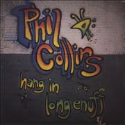 Click here for more info about 'Phil Collins - Hang In Long Enough'