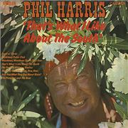 Click here for more info about 'Phil Harris - That's What I Like About The South'