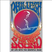 Phil Lesh Searching For The Sound: My Life With The Grateful Dead USA book