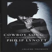 Click here for more info about 'Cowboy Song: The Authorised Biography Of Philip Lynott'
