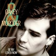 Click here for more info about 'Philip Oakey & Giorgio Moroder - Be My Lover Now'