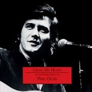 Click here for more info about 'Phil Ochs - Cross My Heart - An Introduction'