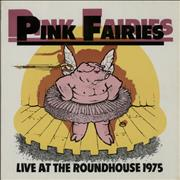 Click here for more info about 'The Pink Fairies - Live At The Roundhouse 1975'