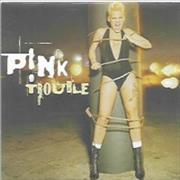 Click here for more info about 'Pink - Trouble'