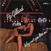 Click here for more info about 'Pip Gillard - Why Can't You Love Me ?'