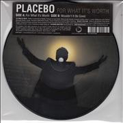 "Placebo For What It's Worth UK 7"" picture disc"