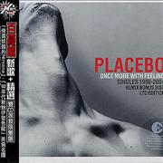 Click here for more info about 'Placebo - Once More With Feeling'