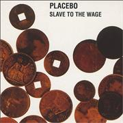 Click here for more info about 'Placebo - Slave To the Wage'