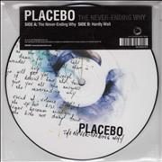 "Placebo The Never-Ending Why UK 7"" picture disc"