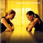 Click here for more info about 'Placebo - Without You I'm Nothing'