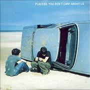 Click here for more info about 'Placebo - You Don't Care About Us'