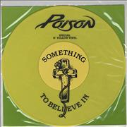 Click here for more info about 'Poison - Something To Believe In - Yellow vinyl'