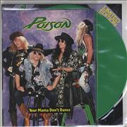 Click here for more info about 'Poison - Your Mama Don't Dance - Green Vinyl'