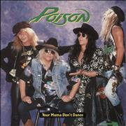 Click here for more info about 'Poison - Your Mama Don't Dance'