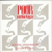 "Poor Howard Maybe Tomorrow (I Can't Stay) UK 7"" vinyl"