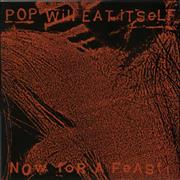 Click here for more info about 'Pop Will Eat Itself - Now For A Feast'