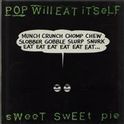Click here for more info about 'Pop Will Eat Itself - Sweet Sweet Pie'