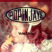 Click here for more info about 'Popinjays - Vote Elvis'
