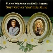 Porter Wagoner & Dolly Parton Say Forever You'll Be Mine UK vinyl LP