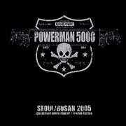 Click here for more info about 'Powerman 5000 - Seoul/Busan 2005'