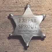 Click here for more info about 'Prefab Sprout - Cowboy Dreams'