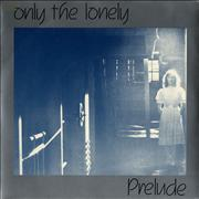 Click here for more info about 'Prelude - Only The Lonely'