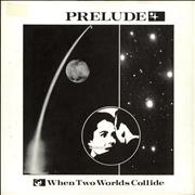 Click here for more info about 'Prelude - When Two Worlds Collide'