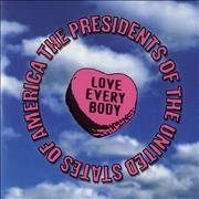 Click here for more info about 'Presidents Of The USA - Love Everybody'