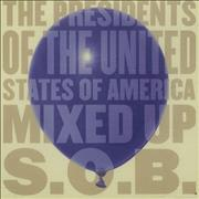 Click here for more info about 'Presidents Of The USA - Mixed Up S.O.B.'