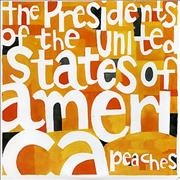 Click here for more info about 'Presidents Of The USA - Peaches - Peach Vinyl'
