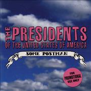 Click here for more info about 'Presidents Of The USA - Some Postman'