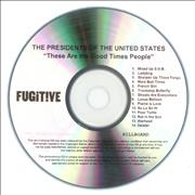 Click here for more info about 'Presidents Of The USA - These Are The Good Times People'