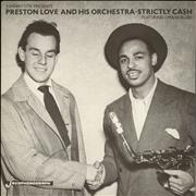 Click here for more info about 'Johnny Otis Presents Preston Love And His Orchestra - Strictly Cash'