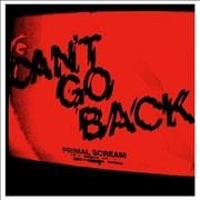 Click here for more info about 'Primal Scream - Can't Go Back'