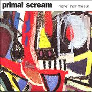 Click here for more info about 'Primal Scream - Higher Than The Sun'