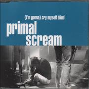 Click here for more info about 'Primal Scream - I'm Gonna Cry Myself Blind'
