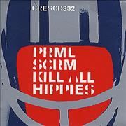 Click here for more info about 'Primal Scream - Kill All Hippies'